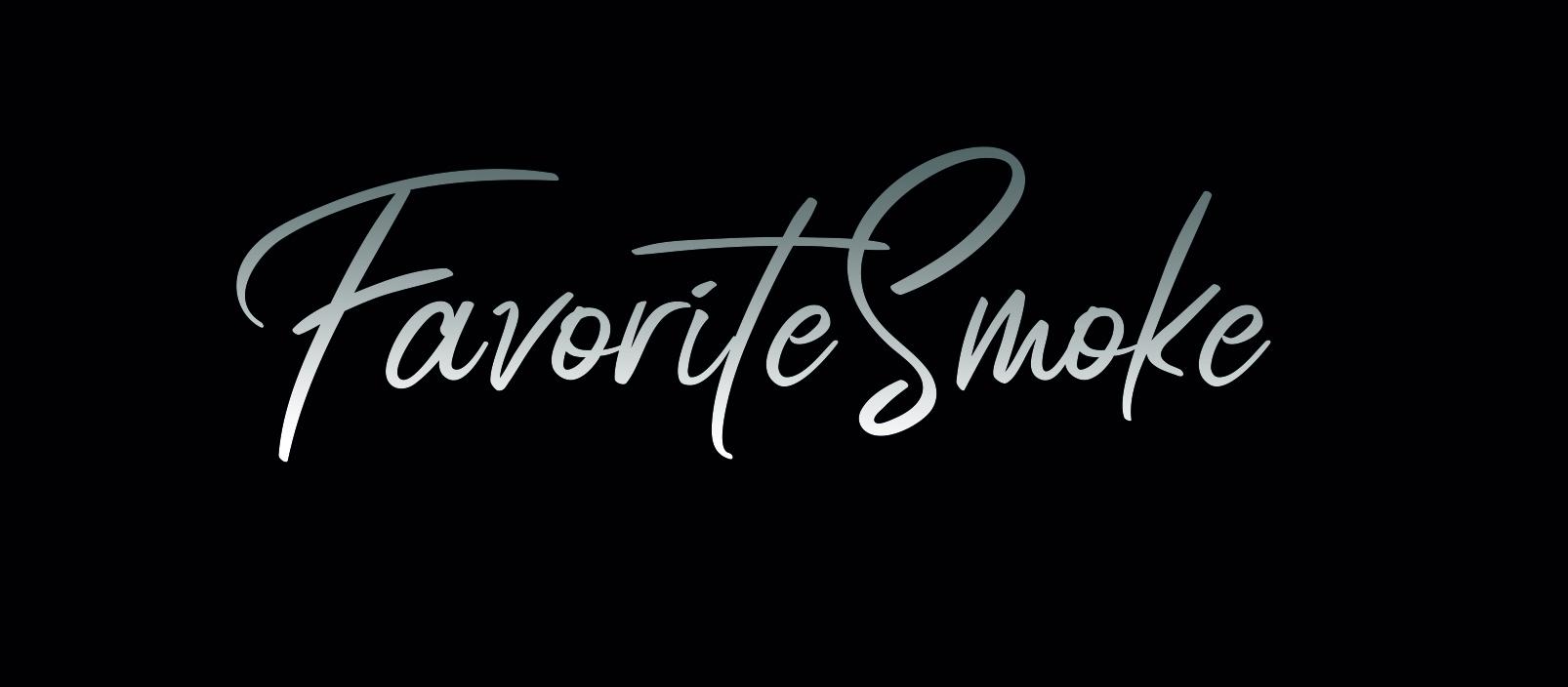 Favorite Smoke